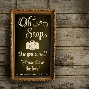 Oh Snap Wedding Instagram Hashtag Sign Decal