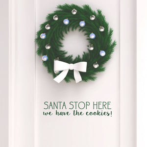 Christmas Door Santa Stop Here Vinyl Decal Removable