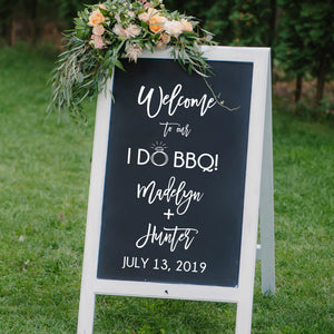 Custom Welcome Wedding Sign Decal - I DO BBQ Modern