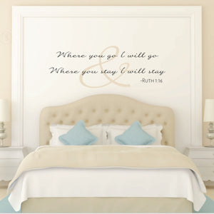 Where You Go I Will Go Scripture Wall Decal for the Bedroom