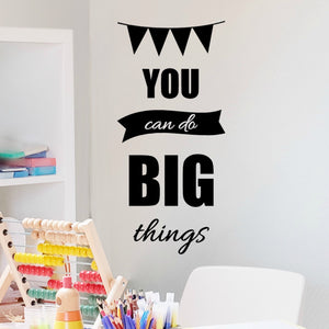 You Can Do Big Things Inspirational Wall Decal for Kids Room