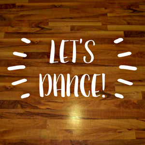 Let's dance white vinyl floor decal