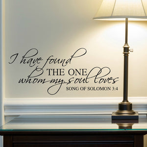 I have found the one whom my soul loves religious living room wall decal