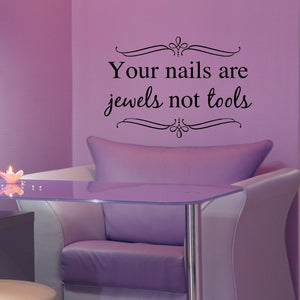 Your nails are jewels not tools black vinyl wall decal for salon and spa