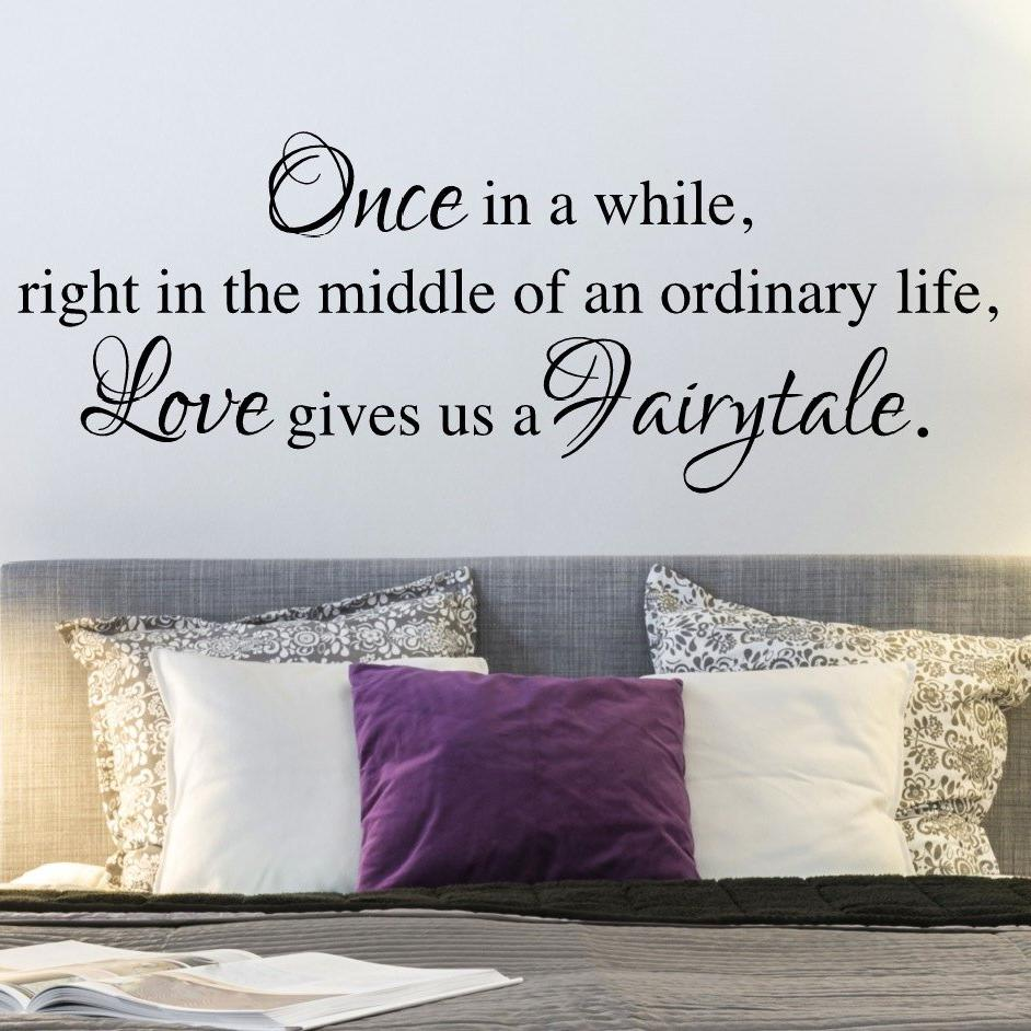 romantic bedroom wall decals. Once In A While Right The Middle Of An Ordinary Life, Love Gives Us · \ Romantic Bedroom Wall Decals O