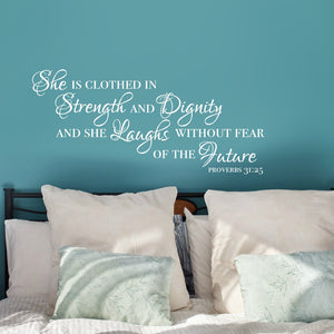 she is clothed in strength and dignity and she laughs without fear of the future religious white vinyl wall decal for bedroom wall