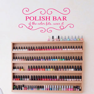 Polish bar if the color fits, wear it pink vinyl wall decal for salon