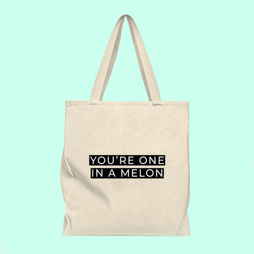 You're one in a melon tote