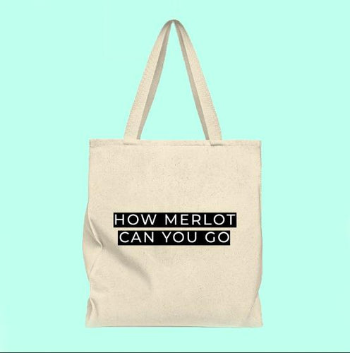 How merlot can you go tote
