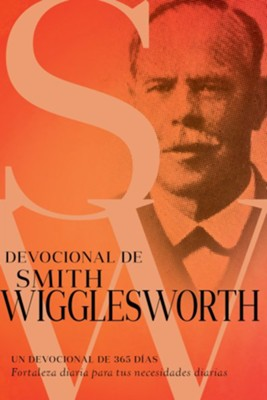 Devocional de Smith Wigglesworth - Libros Cristianos