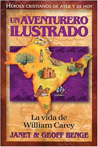 Un Aventurero Ilustrado: William Carey