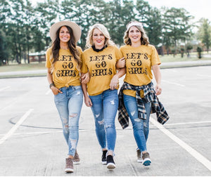 """Let's Go Girls"" Tee"