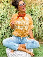 Load image into Gallery viewer, Baby Mama Tee