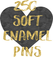 Load image into Gallery viewer, 250 Soft Enamel Pins