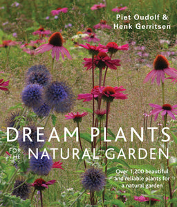 Dream Plants for the Natural Garden - myorganicals