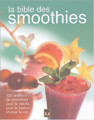 LA BIBLE DES SMOOTHIES