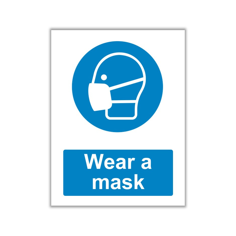 Wear A Face Mask Signs