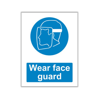 Wear A Face Shield Signs