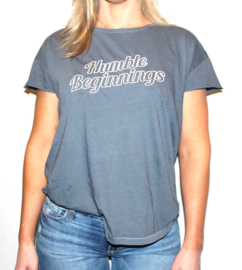 HUMBLE BEGINNINGS TEE