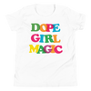 Dope Girl Magic Youth T-Shirt