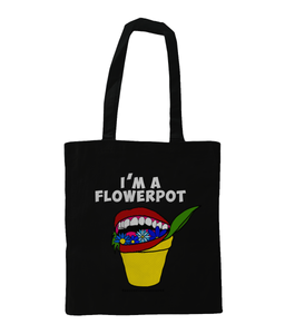 I'm A Flowerpot Shoulder Tote Bag