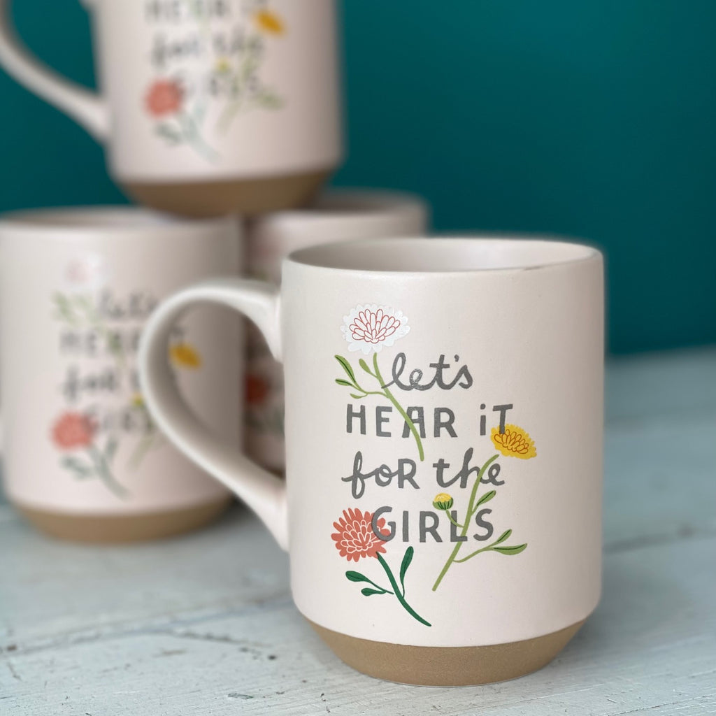 """Let's Hear It For The Girls"" Mug"