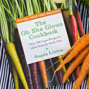 Oh She Glows Cookbook - by Angela Liddon