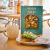 Posh Toast Cookbook
