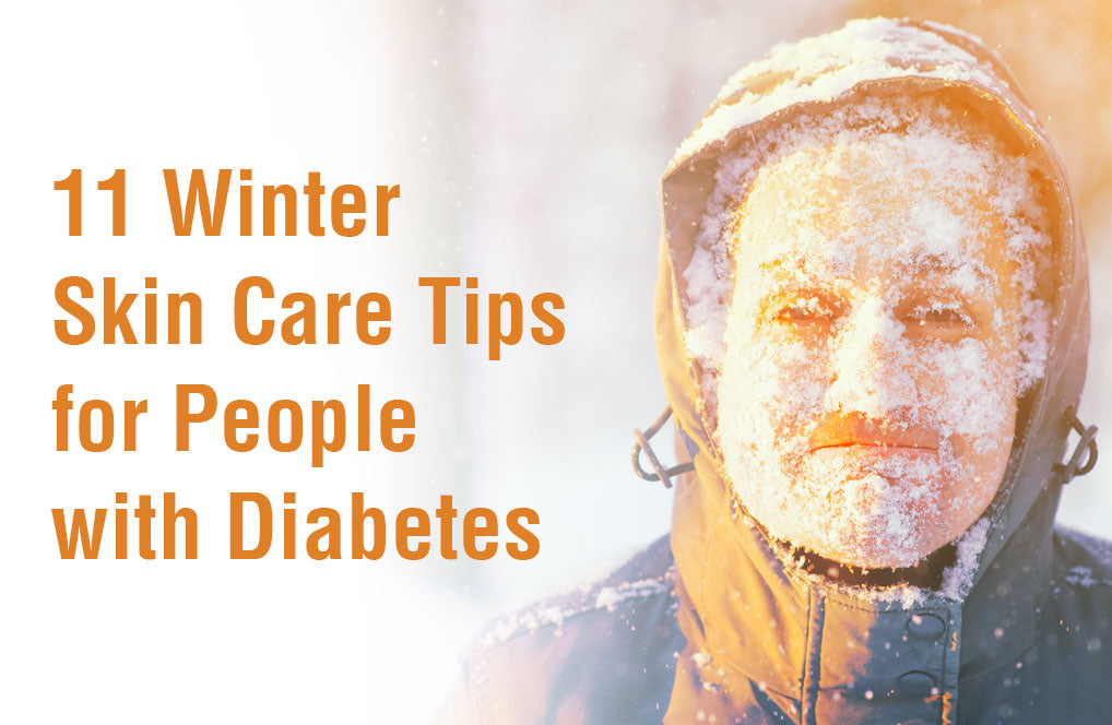 11 Winter Skin Care Tips for People with Diabetes