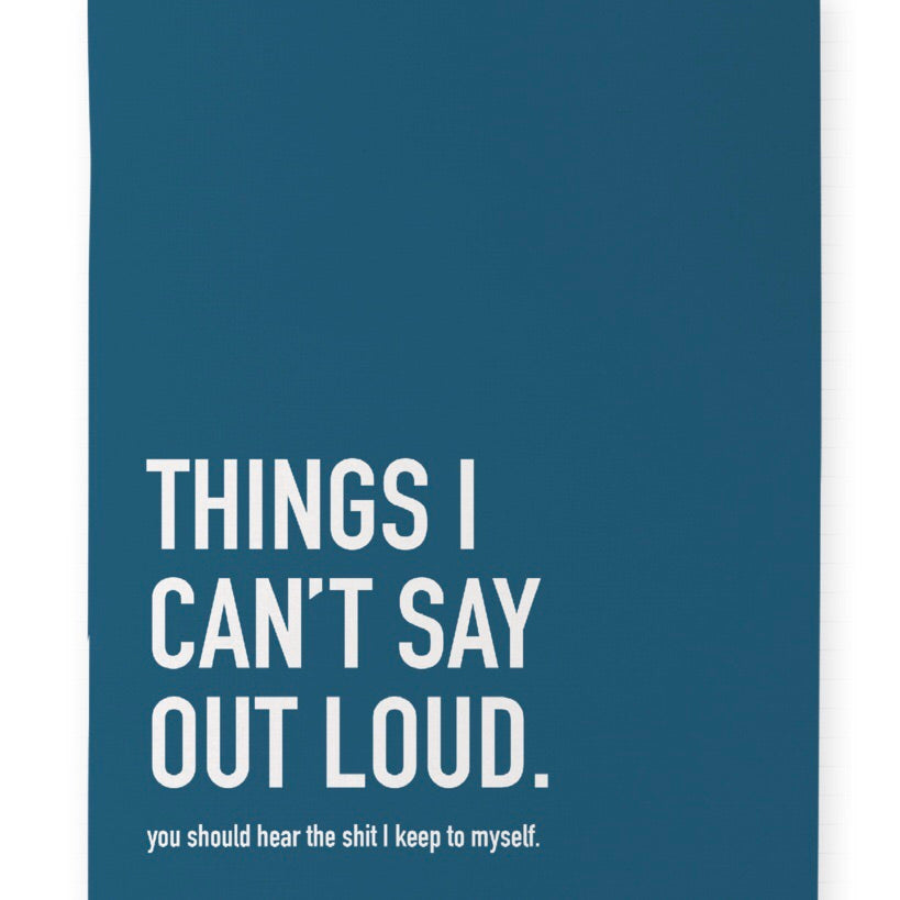 Can't Say Out Loud Notebook