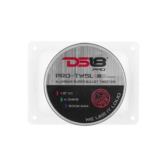 "DS18 PRO-TW5L 1.5"" RGB PRO ALUMINUM SUPER BULLET TWEETER VC 400 WATTS WITH BUILT IN CROSSOVER (SINGLE)"
