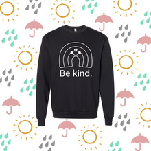 Load image into Gallery viewer, Be kind rainbow sweatshirt