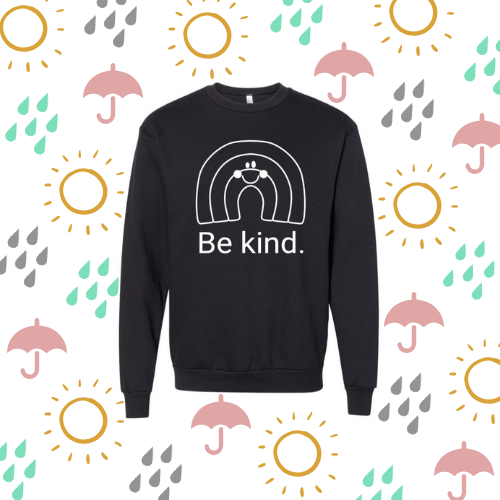 Be kind rainbow sweatshirt