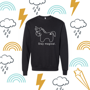 Stay magical unicorn sweatshirt