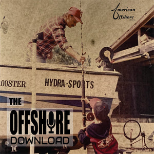 The Offshore Download | American Offshore