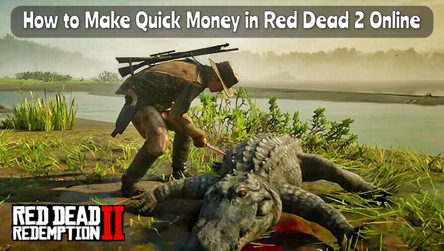 The Fastest Way to Make Money in Red Dead 2 Online - RDR2