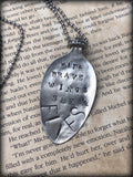 """With Brave Wings She Flies"" Spoon Necklace"