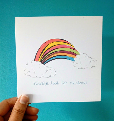 Always Look for Rainbows Card