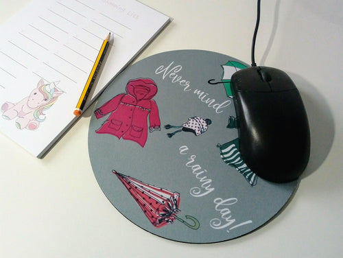 Never Mind a Rainy Day Mousemat