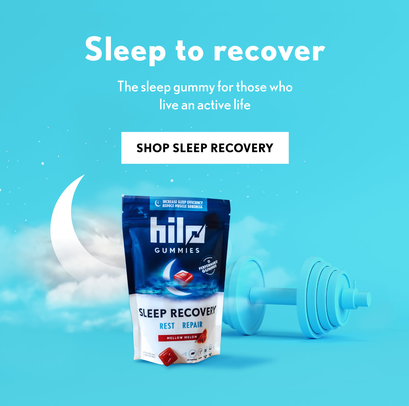 Sleep to recovery. The sleep gummy for those who live an active life