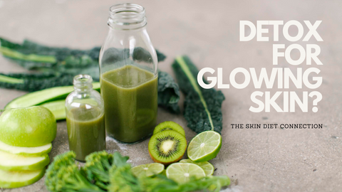 skin diet connection: how to detox for good skin