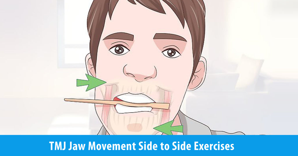 TMJ Jaw Movement Side to Side Exercises for TMJ Relief