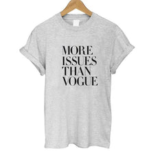 More issues than vogue printed women's t shirt