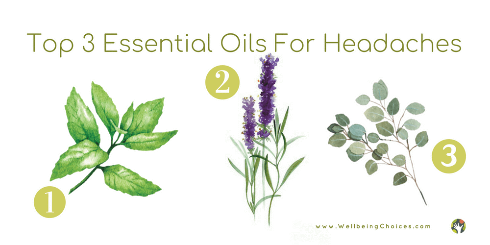 Top 3 Essential Oils For Headaches