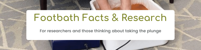 Footbath Facts and Research