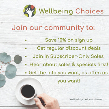 Subscribe to the Wellbeing Choices newsletter and save