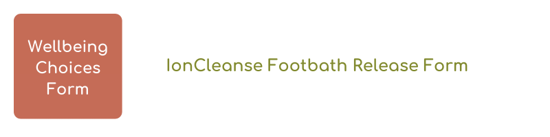 IonCleanse Footbath Use Release Form