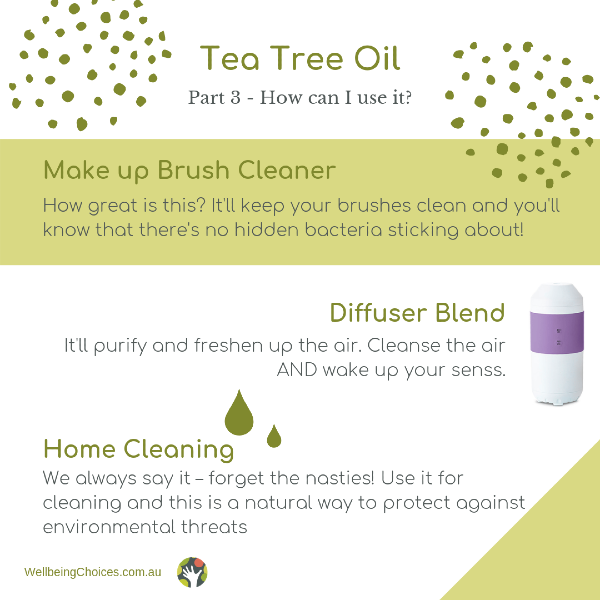 Tea Tree oil part 3