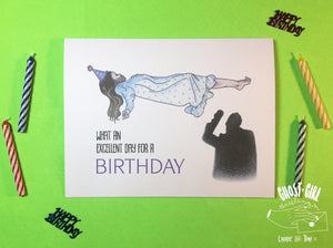 Birthday card: What an excellent day for a Birthday