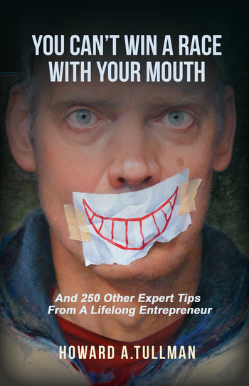 PRE-ORDER - You Can't Win A Race With Your Mouth (Plus free eBook with 50 Bonus Chapters)